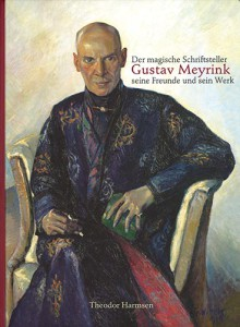 """Der magische Schriftsteller Gustav Meyrink"" publication by The Ritman Library's In The Pelikaan Publishing House. See Web Shop."