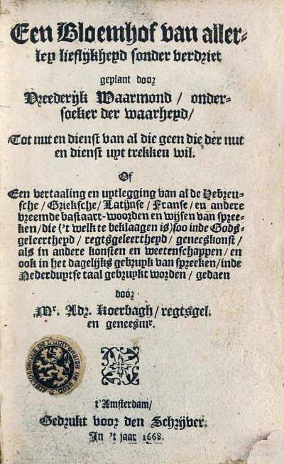 'Een Bloemhof van allerley lieflijkheyd' from 1668